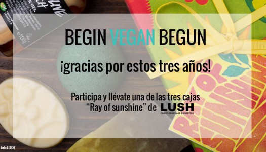 Sorteo 3 años Begin Vegan Begun