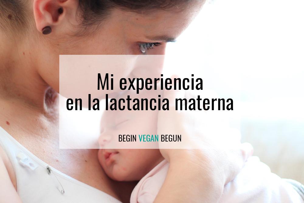 mi experiencia lactancia materna