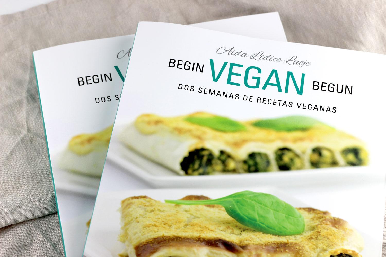 libro de recetas veganas begin vegan begun